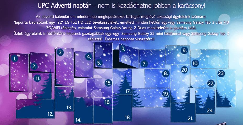 upc adventi naptár UPC   2014 Karácsonyi Ajándéksorsolás | Legújabb nyereményjátékok  upc adventi naptár